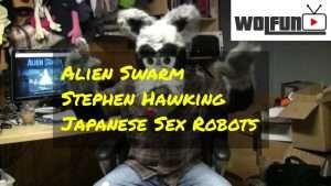 Wolfun - Alien Swarm Hawkings Sex robots